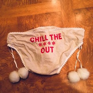 Chill Out Pom Pom Panties!
